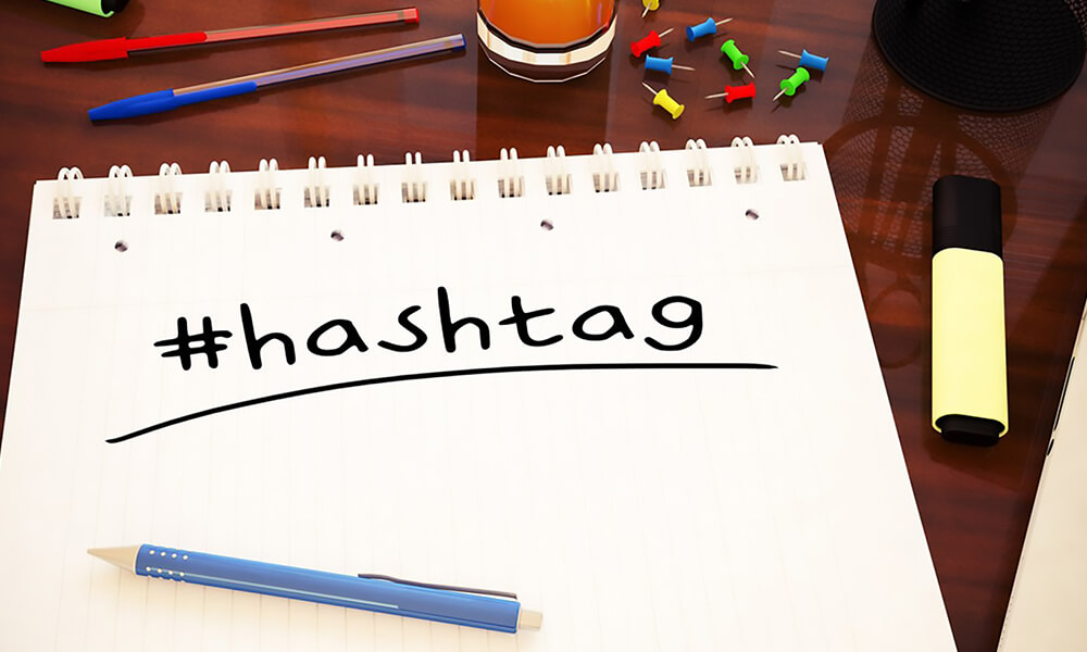 Hashtags For Every Occasion Top Hashtags You Should Know And Use